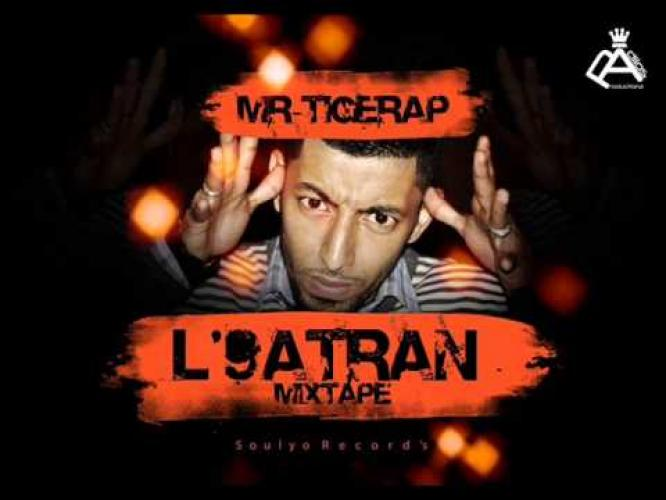 Mr-TigeRap - Mixtape L9atran 2013