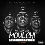 MR_DANGER_-_MOUL.CHI_THE_MIXTAPE